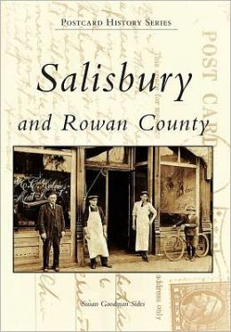 Salisbury and Rowan County, North Carolina (the Postcard History Series)
