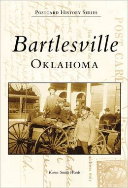 Bartlesville, Oklahoma (Images of America)