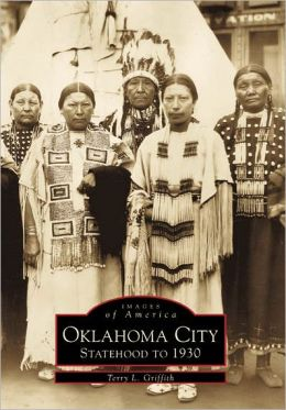 Oklahoma City II: Statehood to 1930 (Images of America Series)