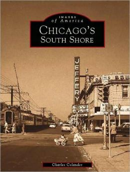 Chicagos South Shore, Illinois (Images of America Series)