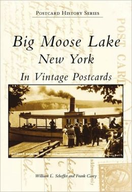 Big Moose Lake (Postcard History Series)