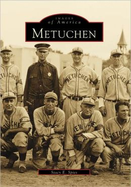 Metuchen, New Jersey (Images of America Series)