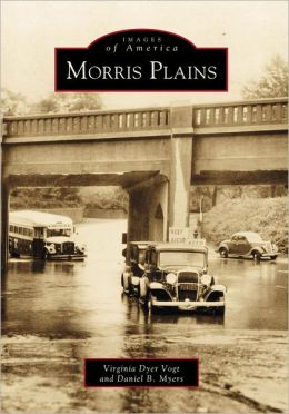 Morris Plains: New Jersey (Images of America Series)