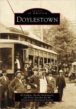 Doylestown, Pennsylvania (Images of America Series)