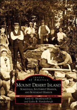 Mount Desert Island (Images of America Series)