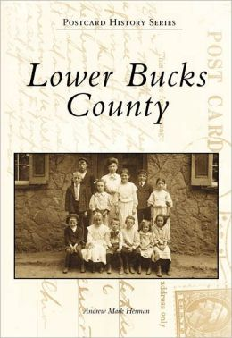 Lower Bucks County, Pennsylvania (Postcard History Series)