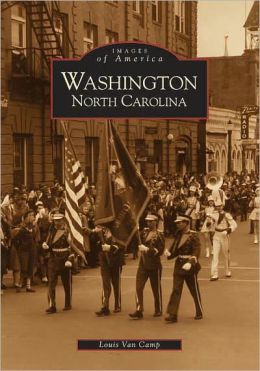 Washington, North Carolina (Images of America Series)