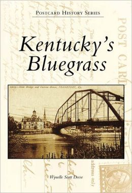Kentucky's Bluegrass (Postcard History Series)
