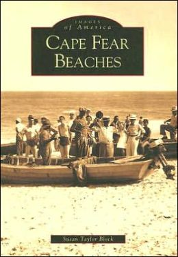 Cape Fear Beaches (Images of America Series)