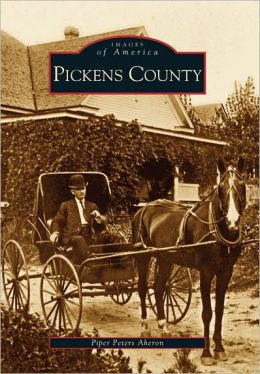 Pickens County, South Carolina (Images of America Series)