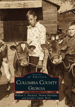 Columbia County, Georgia (Images of America Series)