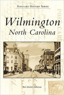 Wilmington, NC (Postcard History Series)