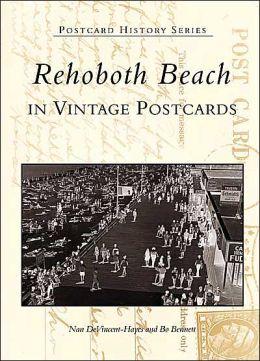 Rehoboth Beach, Delaware (Postcard History Series)