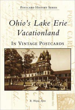 Ohio's Lake Erie Vacationland (Postcard History Series)