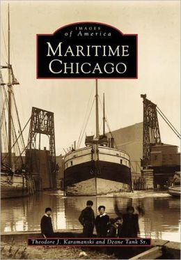 Maritime Chicago (Images of America Series)