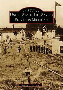U. S. Life-Saving Service in Michigan (Images of America Series)