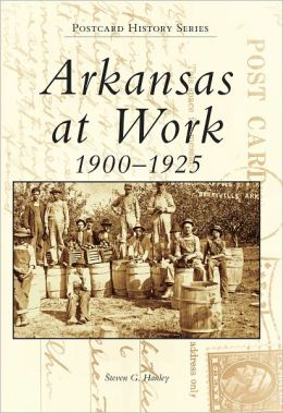Images of America AR at Work (Postcard History Series)