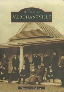 Merchantville, New Jersey (Images of America Series)