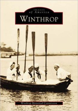 Winthrop, Massachusetts (Images of America Series)