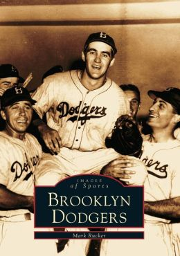 Brooklyn Dodgers, New York (Images of Sports Series)