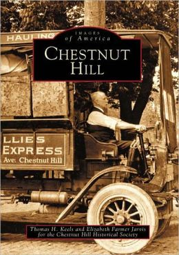 Chestnut Hill, Pennsylvania (Images of America Series)