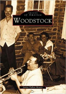 Woodstock, New York (Images of America Series)