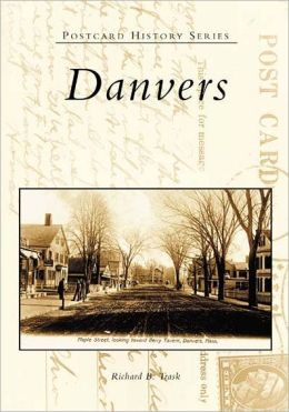 Danvers, Massachusetts (Postcard History Series)