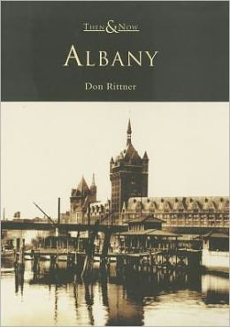 Albany, New York (Then and Now Series)