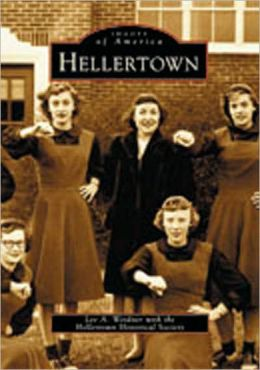 Hellertown, Pennsylvania (Images of America Series)