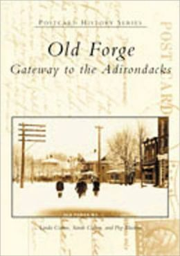 Old Forge: Gateway to the Adirondacks (Postcard History Series)