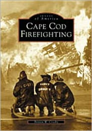 Cape Cod Firefighting (Images of America Series)