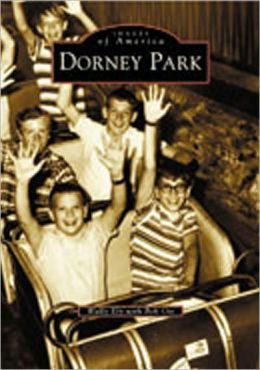 Dorney Park, Pennsylvania (Images of America Series)