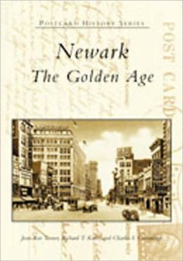 Newark, New Jersey: The Golden Age (Postcard History Series)