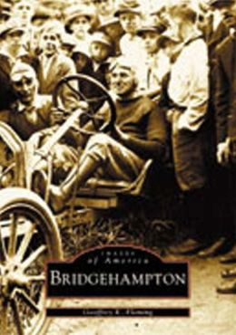 Bridgehampton, New York (Images of America Series)