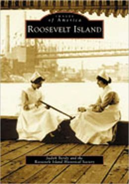 Roosevelt Island, New York (Images of America)
