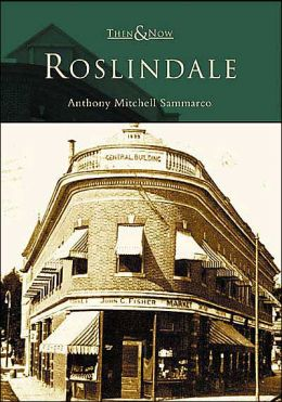Roslindale (Then and Now Series)