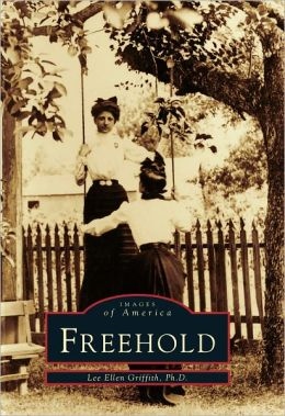 Freehold, New Jersey (Images of America Series)