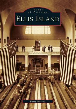 Ellis Island (Images of America Series)