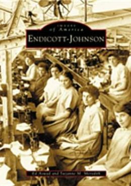 Endicott-Johnson (Images of America Series)