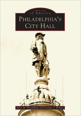 Philadelphia's City Hall, Pennsylvania (Images of America series)