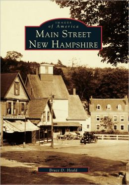 Main Street, New Hampshire (Images of America Series)
