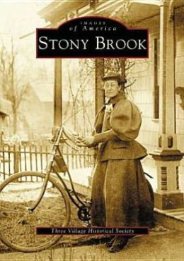 Stony Brook, New York (Images of America Series)