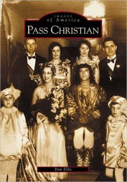 Pass Christian, Mississippi (Images of America Series)