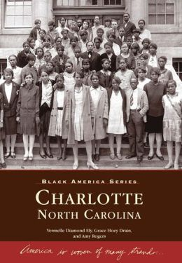 Charlotte, North Carolina (Black America Series)