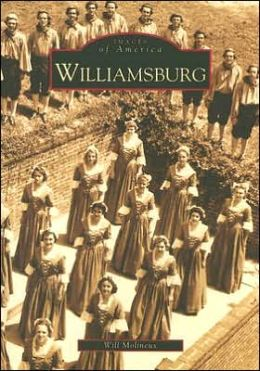 Williamsburg, Virginia (Images of America Series)