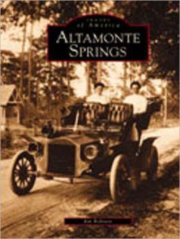 Altamonte Springs, Florida (Images of America Series)
