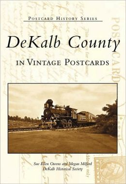 DeKalb County, Georgia (Postcard History Series)