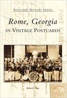 Rome, Georgia in Vintage Postcards (Postcard History Series)