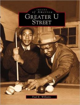 Greater U Street (Images of America Series)
