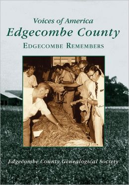 Edgecombe NC Remembers (Voice of America Series)